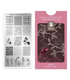 MINI plaque stamping BIRDS ALWAYS SING N°103